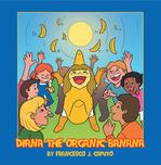 Long Island Dad Publishes 'Diana the Organic Banana'