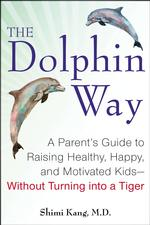 Motivate Your Kids with The Dolphin Way