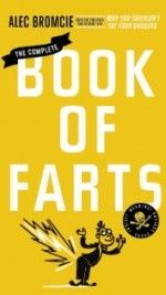 The Best of the Rest of the Web: A Book of Farts, the Tickle Monster, and Roasting a Chicken