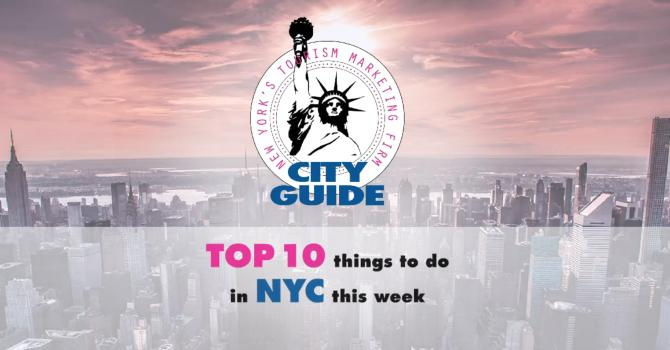 Video: The Best 10 Things to Do in NYC This Week