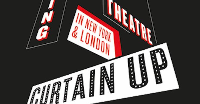 Curtain Up! Exhibition: New York Public Library for the Performing Arts