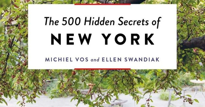 An Insider's Guide: The 500 Hidden Secrets of New York