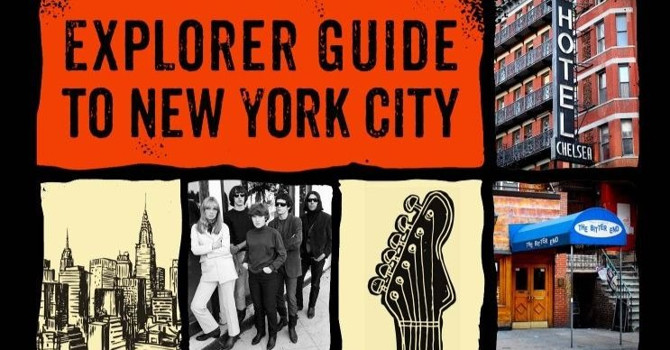 New York Secrets: Rock and Roll Explorer Guide