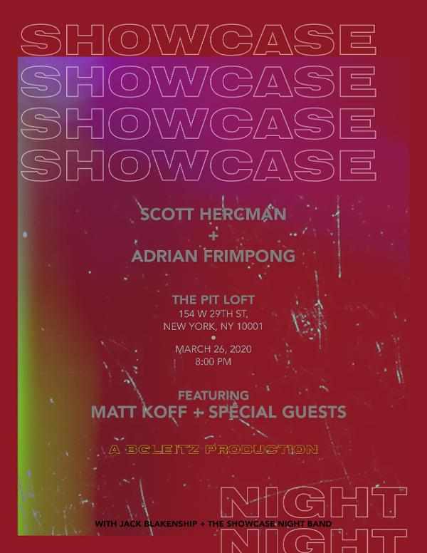 Adrian and Scott Present: Showcase Night at The PIT Loft