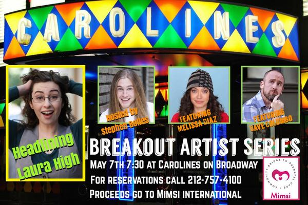 Breakout Artist Comedy Series: Laura High at Caroline's on Broadway