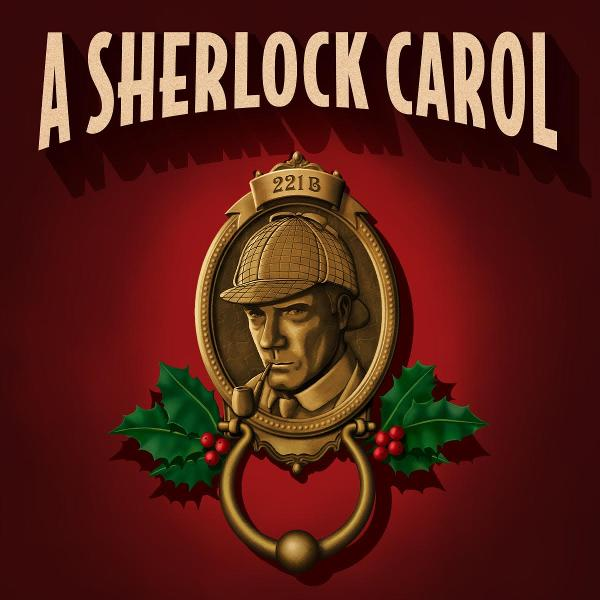 A Sherlock Carol at New World Stages
