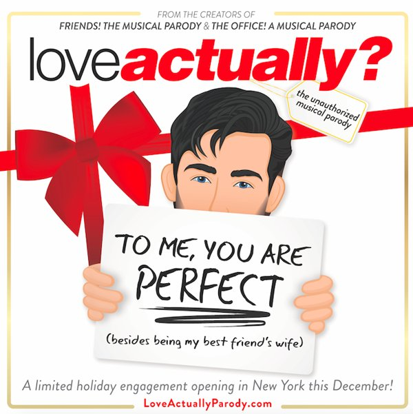 Love Actually? The Unauthorized Musical Parody at Jerry Orbach Theater