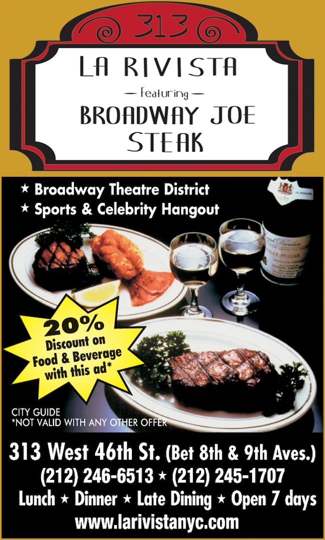 La Rivista featuring Broadway Joe Steak