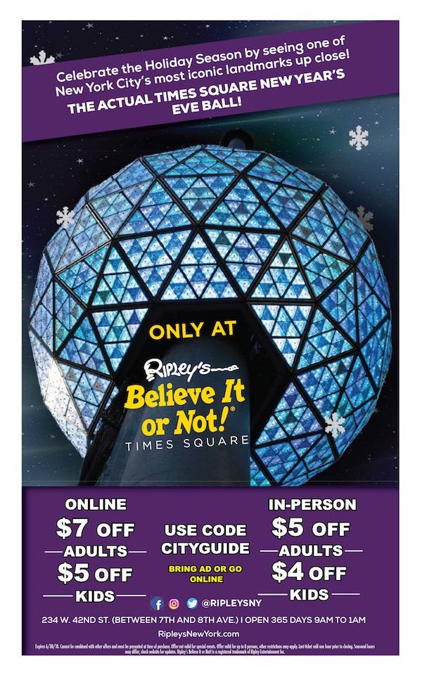 Ripley's Believe It Or Not Times Square  - Online (or mention) savings $7 off adults, $5 kids with code CITYGUIDE. Expires: 6/30/2018