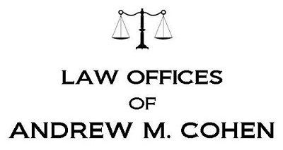 Andrew Cohen, Esq., Law Offices of Andrew M. Cohen