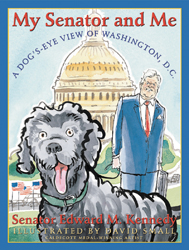 My Senator and Me: A Dog's-Eye View of Washington, DC