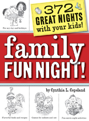 Family Fun Night! 372 Great Nights with Your Kids! by Cynthia Copeland