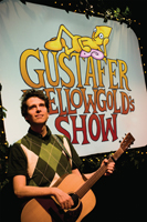 Gustafer Yellowgold's Show
