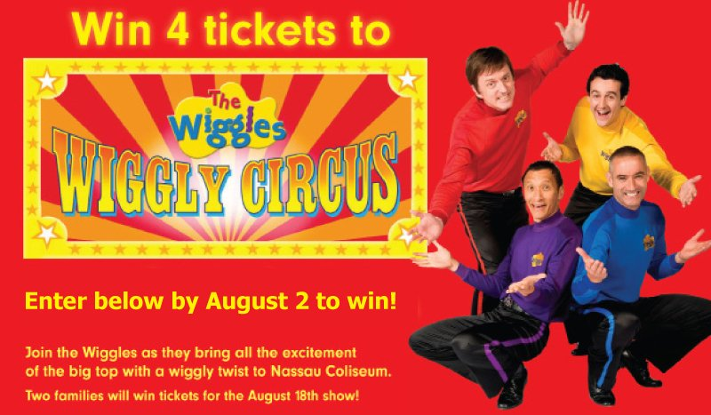 The Wiggles, Wiggly Circus; win tickets to see The Wiggles; free tickets; Nassau Coliseum; Long Island, NY; NYC show