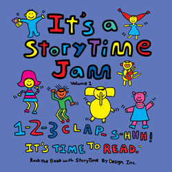 It's a Story Jam, Volume 1; StoryTime by Design