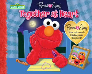 Record a Story: Sesame Street Together at Heart