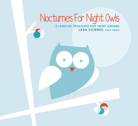 Nocturnes for Night Owls by Lara Downes