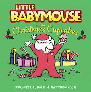 Little Babymouse and the Christmas Cupcake