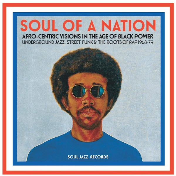 Soul of a Nation: Afrocentric Visions in the Age of Black Power
