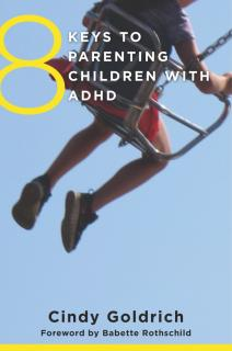 Compassionate and effective strategies for raising a child with ADHD -