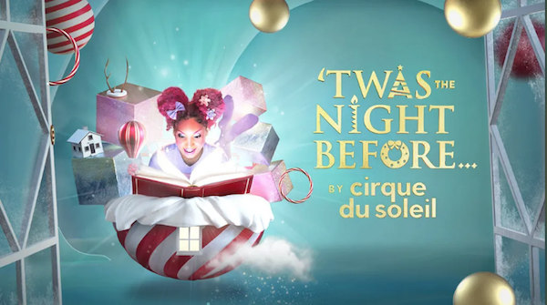 'Twas the Night Before Cirque du Soleil