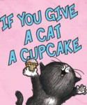 If You Give a Cat a Cupcake poster