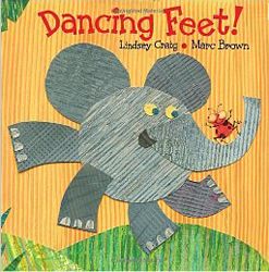 Dancing Feet by Lindsey Craig and Marc Brown