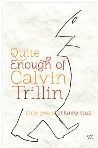 quite enough of calvin trillin