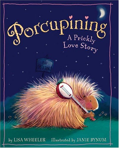 Top 10 Valentine's Day Books: Porcupining A Prickly Love Story
