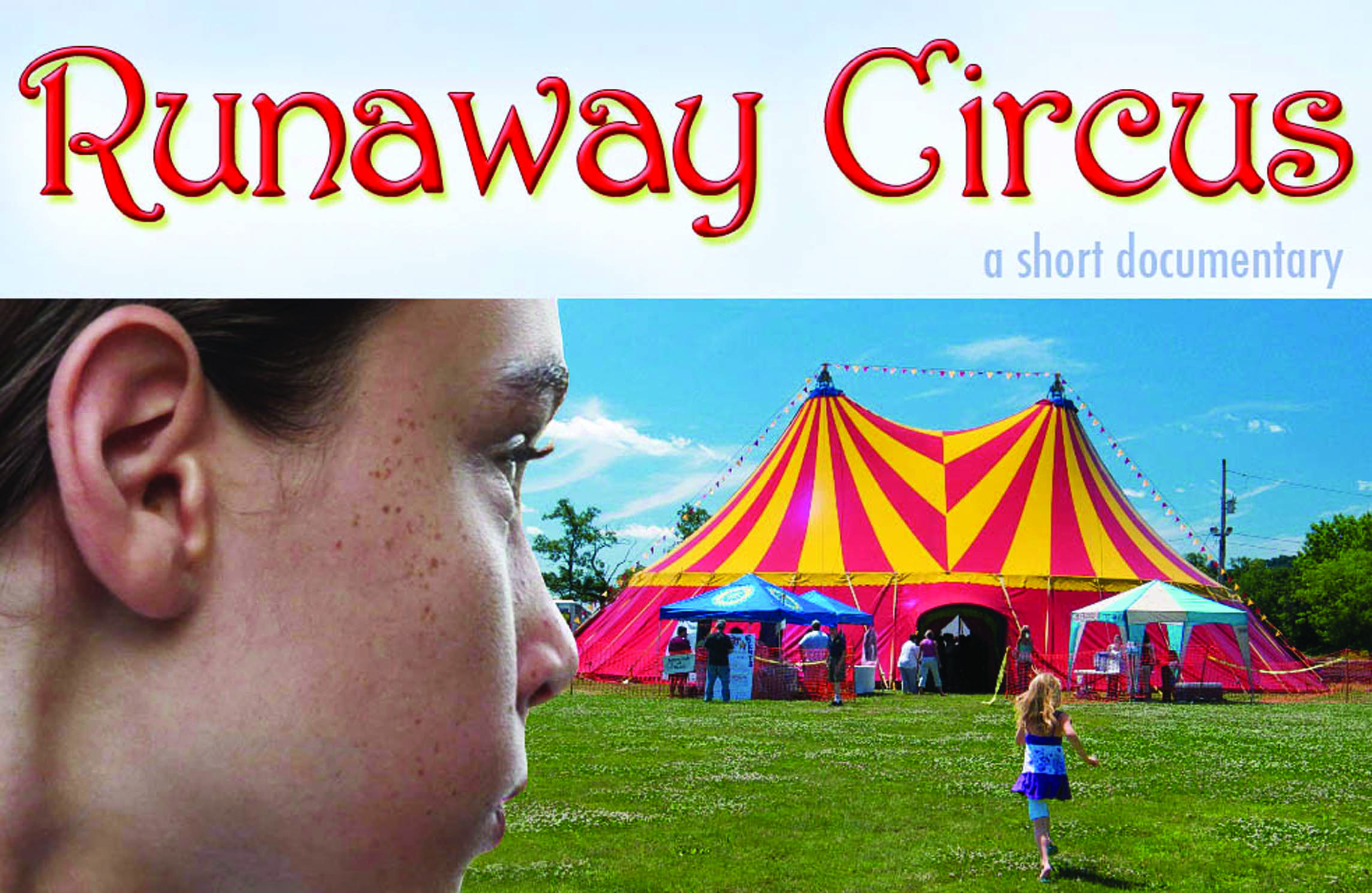 Runaway Circus documentary focuses on Rockland's Amazing Grace Circus