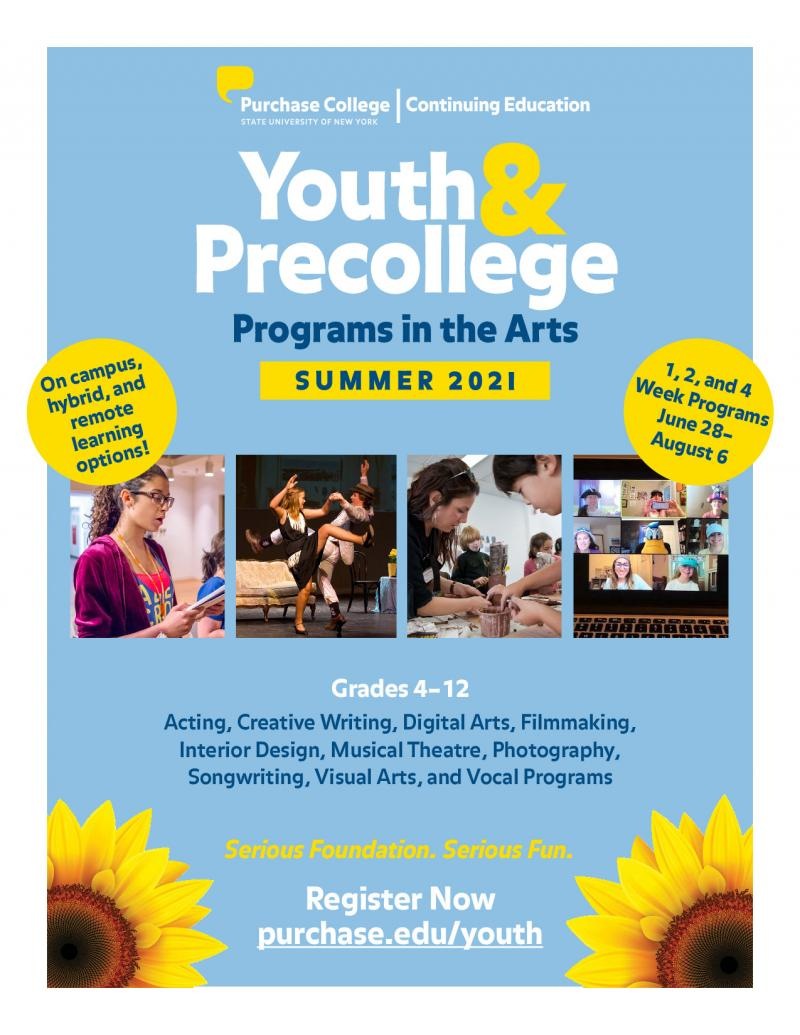 Welcome to the Summer Youth and Precollege Programs in the Arts at Purchase College, State University of New York! -