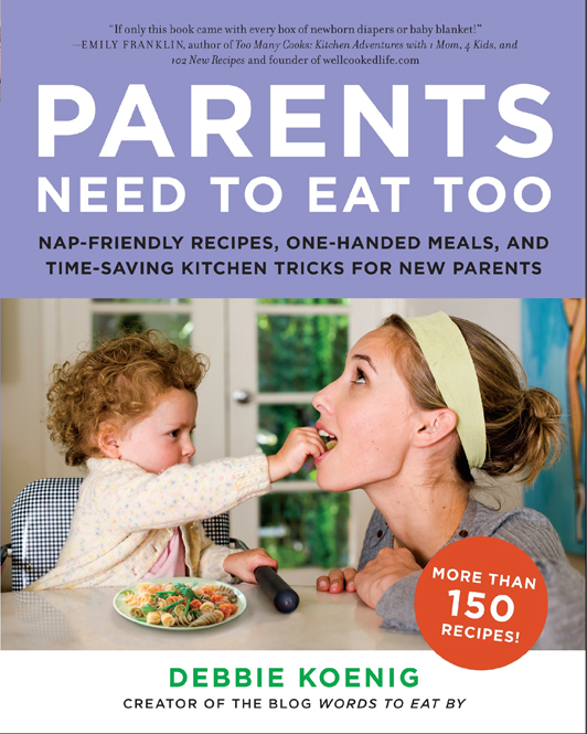 Parents Need to Eat too by Debbie Koeing