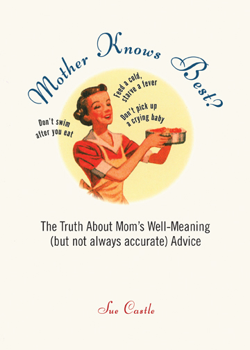 """Mother Knows Best?"" by Sue Castle"