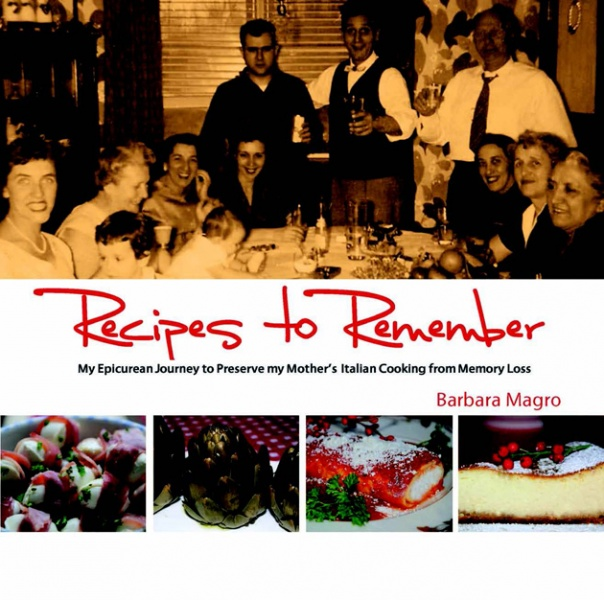 Recipes to Remember by Barbara Magro
