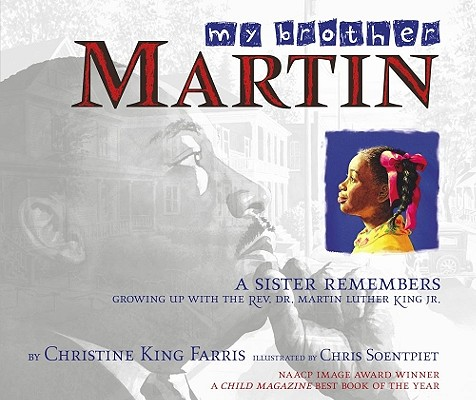 My Brother Martin by Christine King Ferris