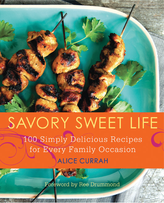 savory sweet life cookbook by alice currah