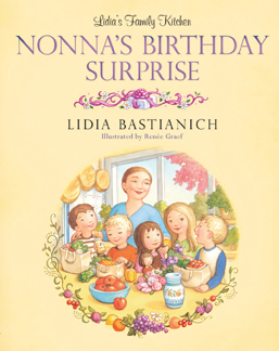 nonnas birthday surprise by lidia bastianich
