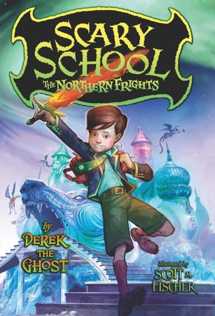 Scary School The Northern Frights
