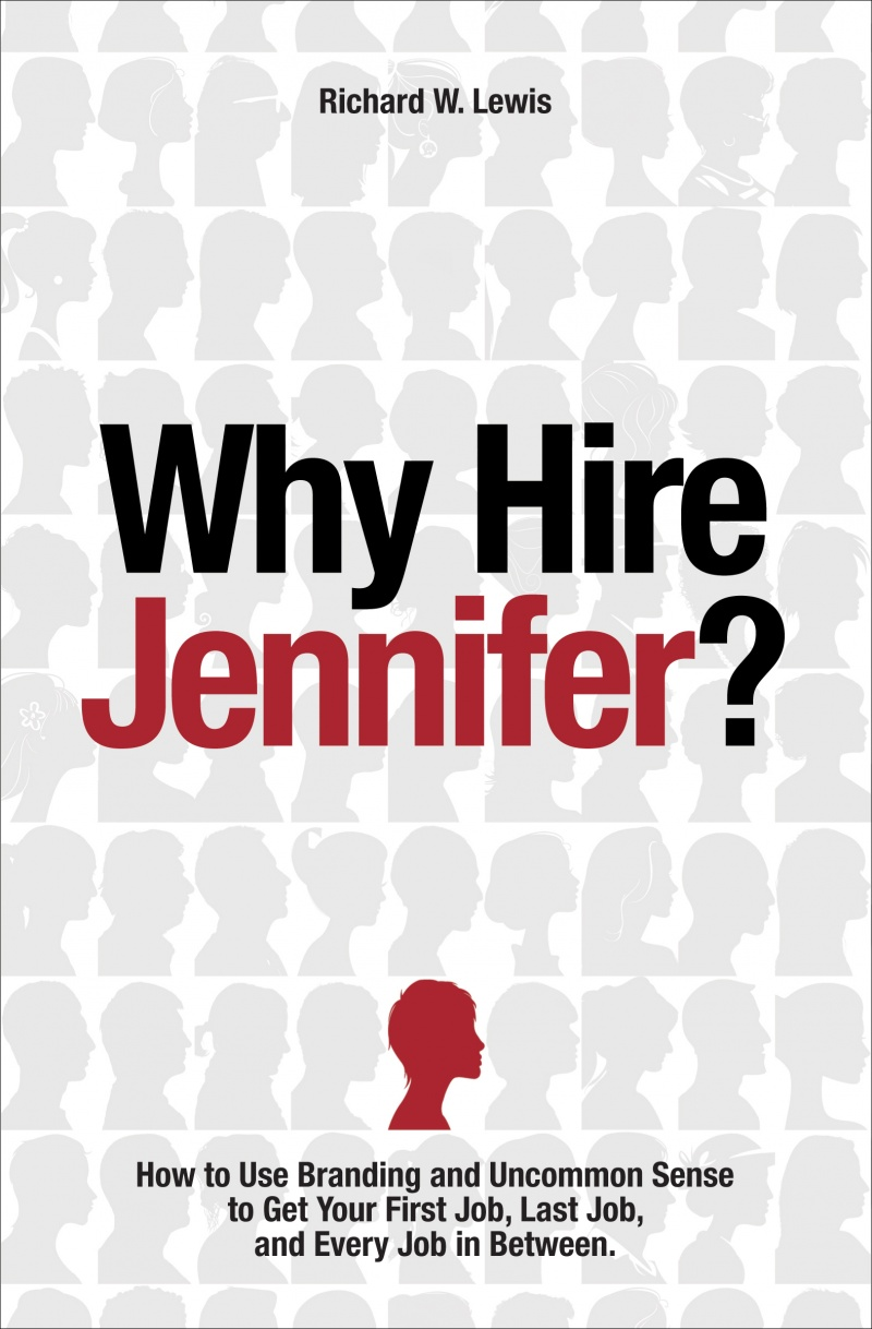 Why Hire Jennifer? by Richard W. Lewis